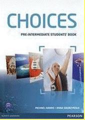 Obal knihy Choices - Pre-Intermediate: Student's Book EN
