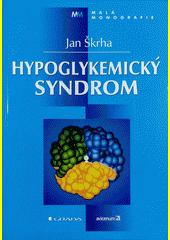 Hypoglykemický syndrom CZ