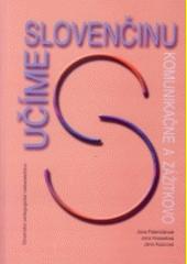 Obal knihy Učíme slovenčinu komunikačne a zážitkovo