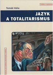 Obal knihy Jazyk a totalitarizmus CZ