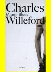 Obal knihy Miami Blues CZ