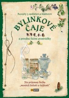 Obal knihy Bylinkové čaje a prírodné liečivé prostriedky