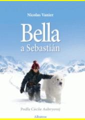 Obal knihy Bella a Sebastian (slovenské vydanie)