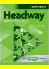Obal knihy New Headway - Beginner - Workbook with key EN