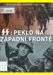 Obal knihy SS: Peklo na západní frontě CZ