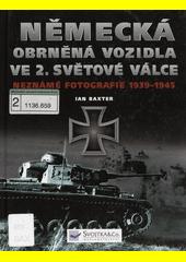 Obal knihy Německá obrněná vozidla ve 2. světové válce CZ