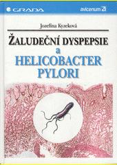 Obal knihy Žaludeční dyspepsie a Helicobacter pylori CZ