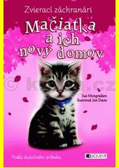 Obal knihy Zvierací záchranári: Mačiatka a ich nový domov