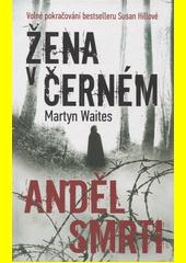Obal knihy Žena v černém: Anděl smrti CZ
