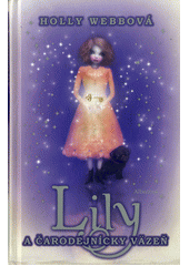 Obal knihy Lily a čarodejnícky väzeň