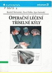 Operační léčení tříselné kýly CZ