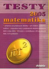 Obal knihy Testy z matematiky 2005