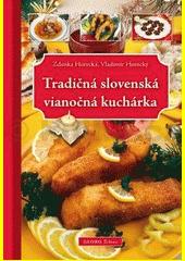Obal knihy Tradičná slovenská vianočná kuchárka
