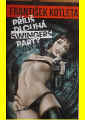 Obal knihy Příliš dlouhá swingers párty CZ