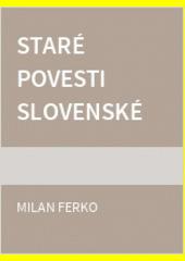 Obal knihy Staré povesti slovenské
