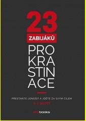 Obal knihy 23 zabijáků prokrastinace CZ