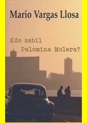 Obal knihy Kdo zabil Palomina Molera? CZ