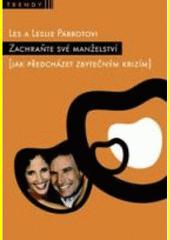 Obal knihy Zachraňte své manželství CZ