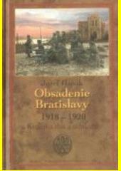 Obal knihy Obsadenie Bratislavy (1918-1920)