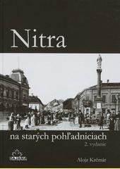 Obal knihy Nitra na starých pohľadniciach