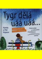 Obal knihy Tygr dělá uáá uáá … CZ