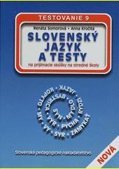 Obal knihy Slovenský jazyk a testy na prijímacie skúšky na stredné školy