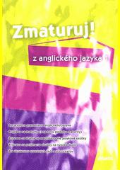 Obal knihy Zmaturuj z anglického jazyka 1
