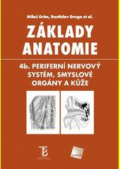 Obal knihy Základy anatomie CZ