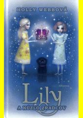Obal knihy Lily a kúzlo zradcov