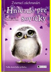 Obal knihy Zvierací záchranári: Hniezdo pre sovičky