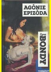 Obal knihy Agónie Epizóda