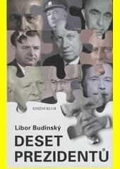 Deset prezidentů CZ