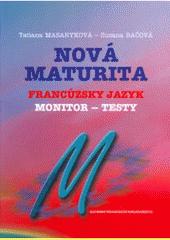 Nová maturita - Francúzsky jazyk - Monitor - testy