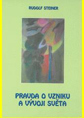 Obal knihy Pravda o vzniku a vývoji světa CZ