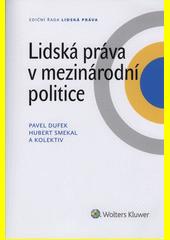 Obal knihy Lidská práva v mezinárodní politice CZ