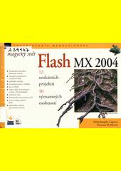Magický svět Macromedia Flash MX 2004 CZ
