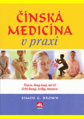 Čínská medicína v praxi CZ