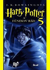 Obal knihy Harry Potter a Fénixov rád (Kniha 5)