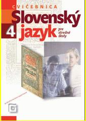 Obal knihy Slovenský jazyk 4 pre stredné školy (Cvičebnica)