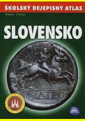 Obal knihy Školský dejepisný atlas Slovensko