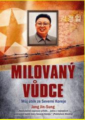 Obal knihy Milovaný vůdce CZ