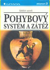 Pohybový systém a zátěž CZ