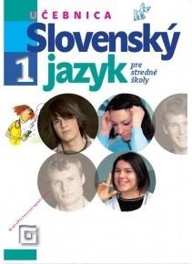 Obal knihy Slovenský jazyk 1 pre stredné školy (Učebnica)