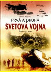 Obal knihy Prvá a druhá svetová vojna