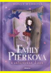 Obal knihy Emily Pierková a začarované dvere