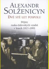 Obal knihy Dvě stě let pospolu II CZ
