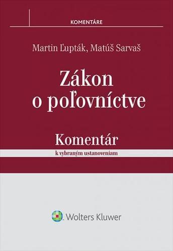 Obal knihy Zákon o poľovníctve - komentár k vybraným ustanoveniam
