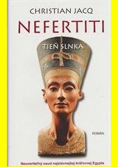 Obal knihy Nefertiti: Tieň slnka