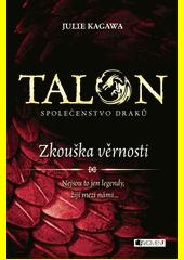 Obal knihy Talon: Zkouška věrnosti CZ