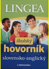 Obal knihy Slovensko-anglický školský hovorník
